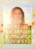 Love Into The Light (Katy Perry PRISM Font) by JoseSelenator