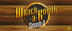 Whack a Robot: Smash it - Isologo by thoseguyslabs