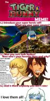 Tiger and Bunny Meme - Filled by KarniMolly