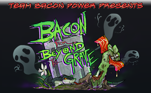 AMC: Bacon from Beyond the Grave Banner! by carnival