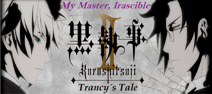 Black Butler II: Trancy's Tale - Episode 6 by SavageScribe