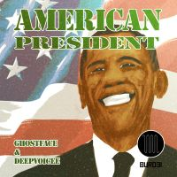 American President - GhostFace DeepVoicee [Album] by ToniBabelony