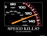Speed Kills? by Thunderchin