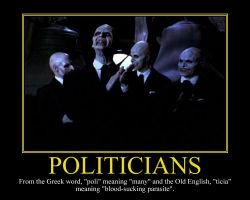 Politicians Motivational Poster by DaVinci41