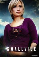 Smallville: Chloe poster by kittycreed007