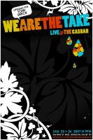 We Are The Take - Flyer 03 by agentfive