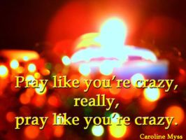 CM Reflection 9-1 Pray like you're Crazy 3 by AmyinWonderlandofOz