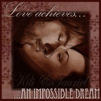 Love achieves an impossible dream ( Kiliel ) by Faerietopia