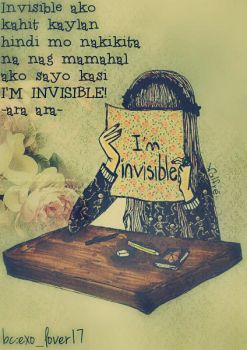 I'm Invisible by JellyVin21