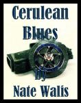 Cerulean Blues: Back in the Saddle by Nate-Walis