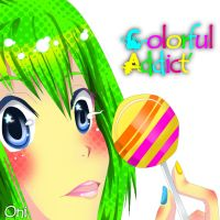 colorful addict by nigirimeshi-chan