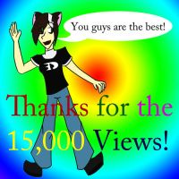 Thanks for the 15000 Views by Bottled-Love