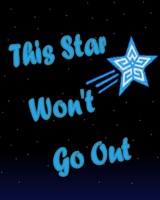 This Star Won't Go Out by animejunkey54