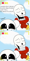 Papyrus is sick of your crapyrus by IwuvDa3nd3rmanz
