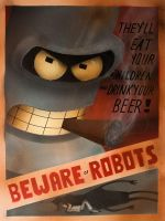 Beware of Robots by jpsilva