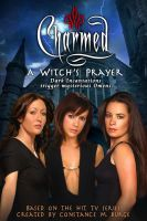Charmed: A Witch's Prayer by ShiningAllure
