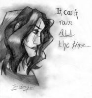 It Can't Rain All the Time by CelticMagician