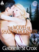 The Wolves of Shadow Mountain by LynTaylor