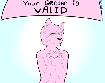 Your Gender is Valid by MCnickdudemedi