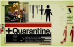 Quarantine. by killjoydesign