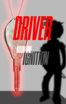 DRIVER: Book One - Ignition by JimmyT1996