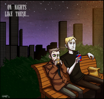 On Nights Like These... by AnArtistCalledRed