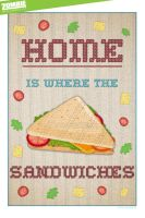 Home is where the Sandwiches by ZOMBIEie