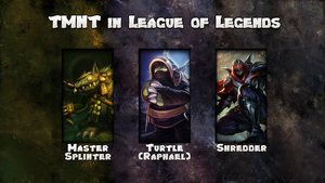 TMNT in League of Legends by zerons