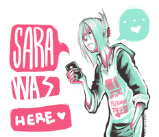 SARA WUZ HERE FOO' by HJeojeo