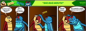 B'n'F - Big Bug Mouth by BluebottleFlyer