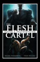 The Flesh Cartel: Season 2 by RiptidePublishing