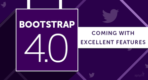 Bootstrap 4 coming with excellent features by leenajose