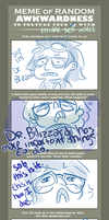 Dr. Blizzard and the Awkwardness Meme by LadyKinadai