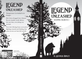 Legend Unleashed (Keeping Secrets, 1)  Chapter 16 by mlatimerridley
