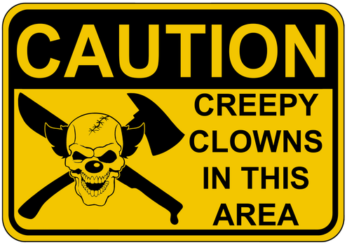 Caution Creepy Clown Sign by topher147