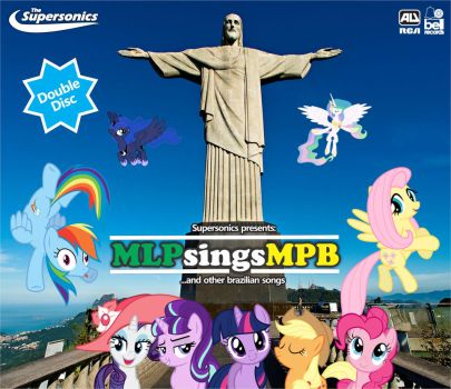 MLPsingsMPB - Best of Brazilian music by abonomini