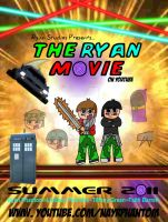 The Ryan Movie Poster by RyanPhantom