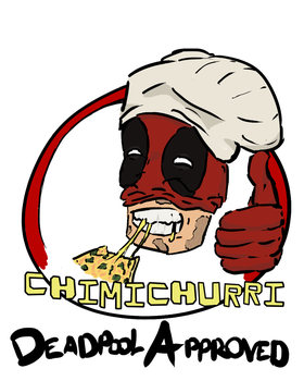 Chimichurri Pizza- Deadpool Approved. by skeletalgrin
