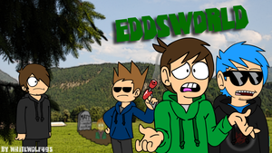 Eddsworld by whitewolf495