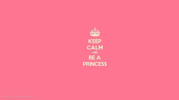 Keep Calm and be a Princess by TutosHoney