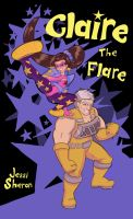 Claire the Flare! by MySweetPhantom