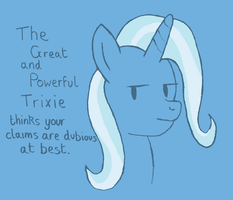 Trixie has an opinion by diddy106