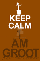 Keep Calm I Am Groot by comicbookpayne