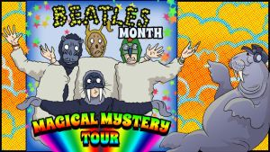 Music Movies- Magical Mystery Tour by Namingway