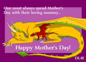 Happy Mother's Day! by DragonLover4Ever