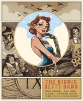 The Bionic Betty Band Poster by TheWoodenKing