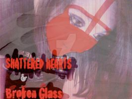Shattered hearts and broken glass by fallenenemychick24