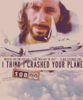 i think i crashed your plane by mrsdiehard