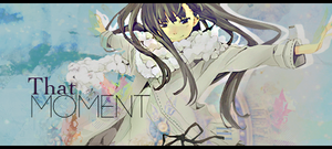 """""""That Moment"""" -Anime Girl Signature by blueangel06661"""