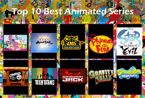 Top Ten Best Animated TV  Shows by Shirley4444